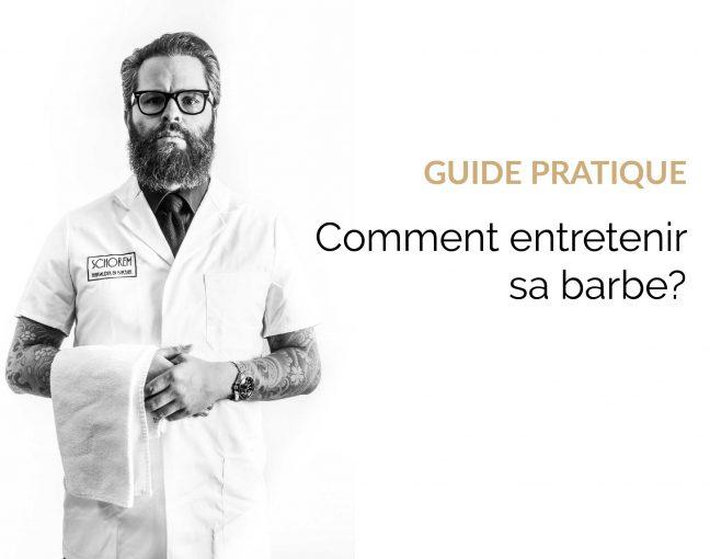 guide entretien barbe : comment entretenir sa barbe ?